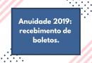 Anuidade 2019: recebimento de boletos