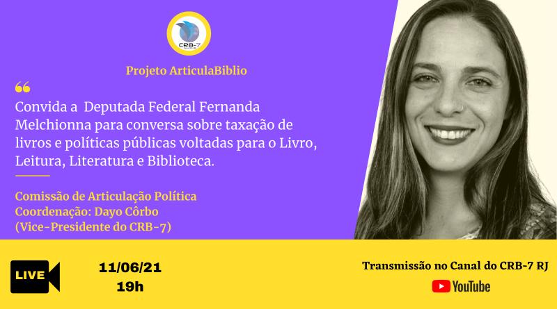 Projeto ArticulaBiblio – Live com a Deputada Federal, Fernanda Melchionna
