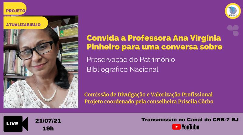 Projeto AtualizaBiblio – Live com a professora Ana Virgínia Pinheiro