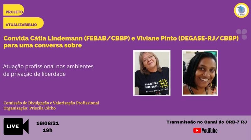 AtualizaBiblio convida para live, Cátia Lindemann e Viviane Pinto